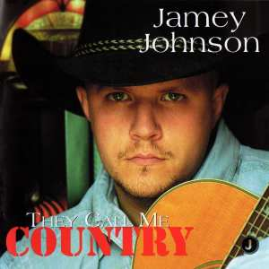 Jamey Johnson - They Call Me Country (2002) CD 1