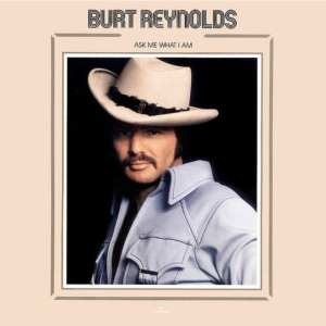 Burt Reynolds - Ask Me What I Am + A Burt Reynolds Radio Special (EXPANDED EDITION) (1973) CD 71