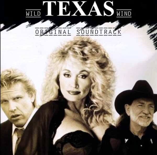 Wild Texas Wind - Original T.V. Movie Soundtrack (Dolly Parton) (1991) CD 1