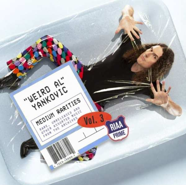 """Weird Al"" Yankovic - Medium Rarities Vol. 3 (2019) CD 1"
