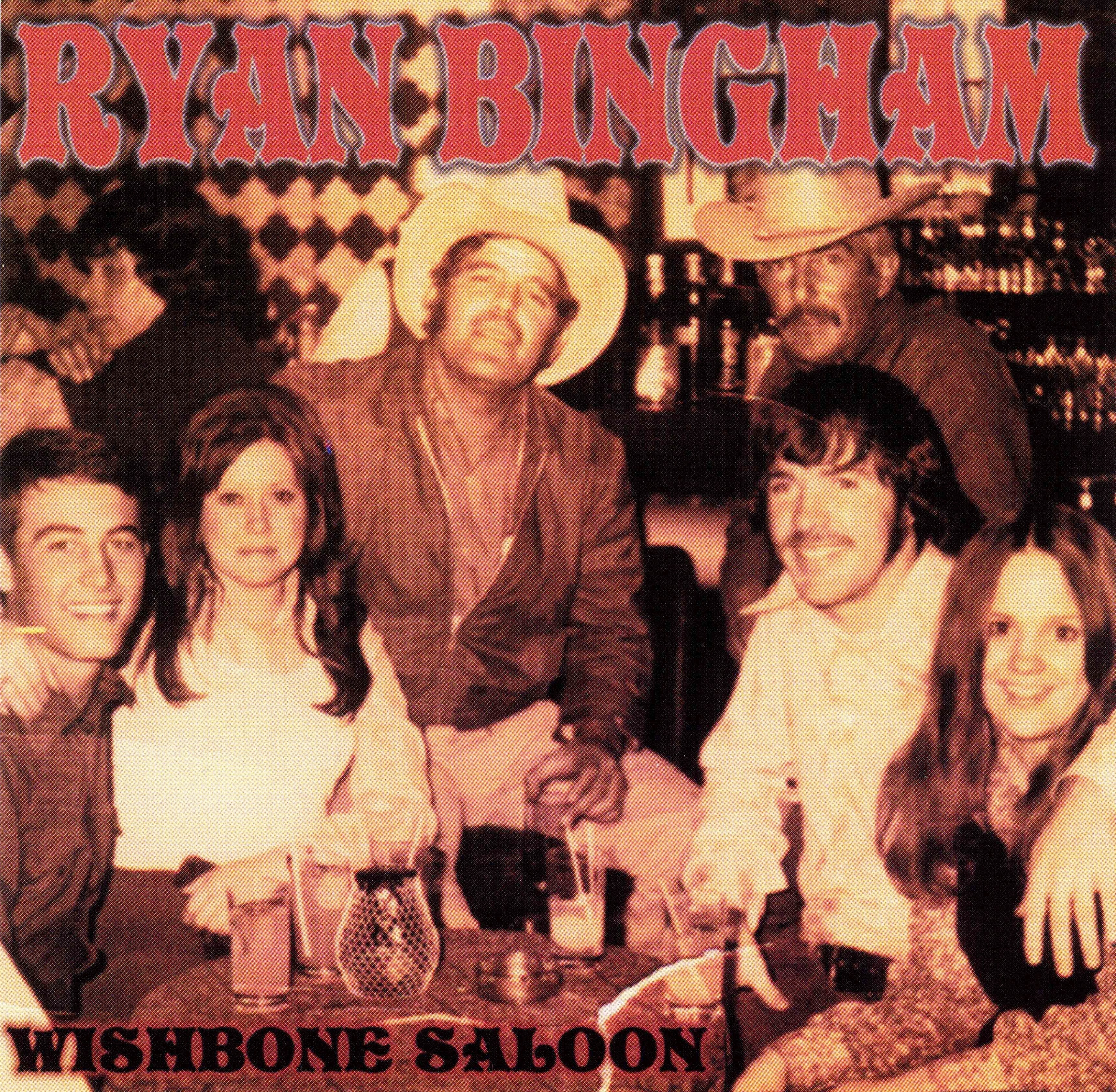 Ryan Bingham - Wishbone Saloon (2002) CD 10