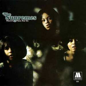 The Supremes - There's A Place For Us: Unreleased Lp & More (2004) CD 4