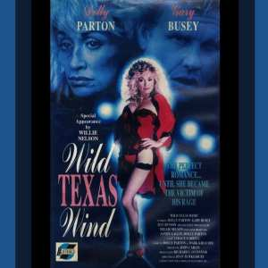 Wild Texas Wind - Original T.V. Movie (Dolly Parton) (1991) DVD 7