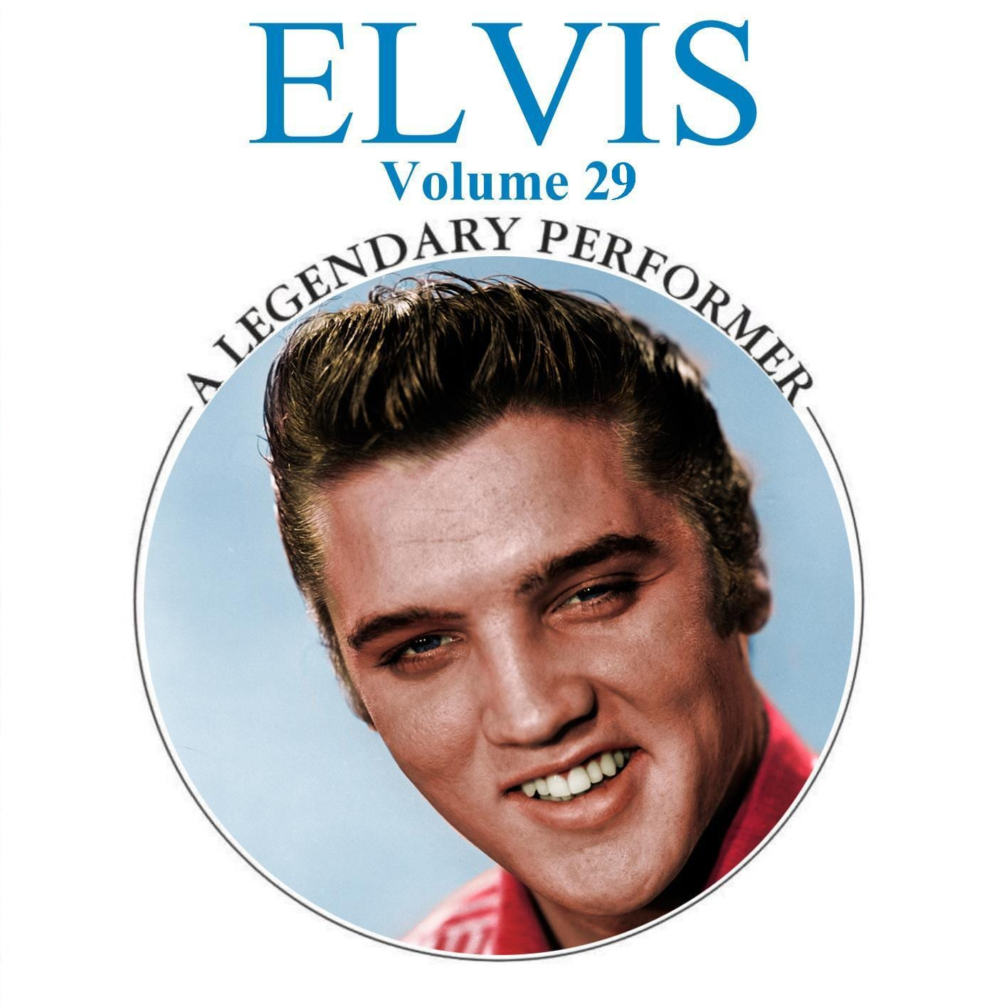 Elvis Presley - A Legendary Performer, Vol. 29 (2013) CD 8