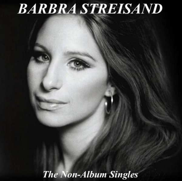 Barbra Streisand - The Non-Album Singles (2014) CD 1