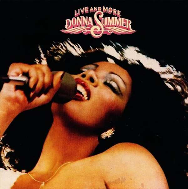 Donna Summer - Live And More (EXPANDED VERSION) (1978) 2 CD SET 1