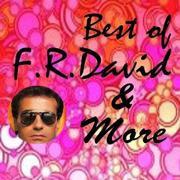 F.R. David - Best Of F.R. David & More (EXPANDED EDITION) (2011 / 2020) CD 9