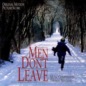 Men Don't Leave - Original Soundtrack (1990) CD 1