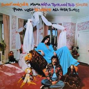 Sonny & Cher - Mama Was A Rock And Roll Singer Papa Used To Write All Her Songs (EXPANDED EDITION) (1974) CD 23