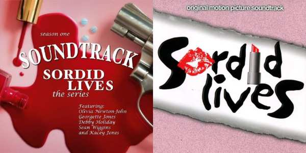 Sordid Lives - Original Soundtrack + T.V. Series Soundtrack (EXPANDED EDITION) (2001 / 2007) 2 CD SET 1