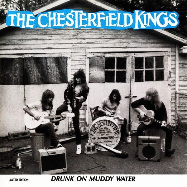 The Chesterfield Kings - Drunk On Muddy Water (LIMITED EDITION) (1990) CD 9