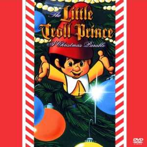 The Little Troll Prince: A Christmas Parable