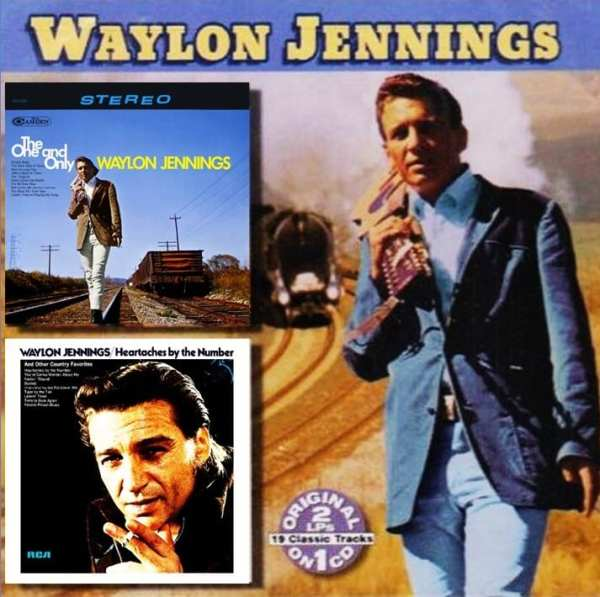 Waylon Jennings - The One And Only Waylon Jennings (1967) + Heartaches By The Number And Other Country Favorites (1972) (2004) CD 1