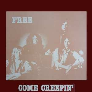 Free - Come Creepin' (EXPANDED EDITION) (Aachen Germany 1970) (COMPLETE SHOW) (1982 / 2020) 2 CD SET 60