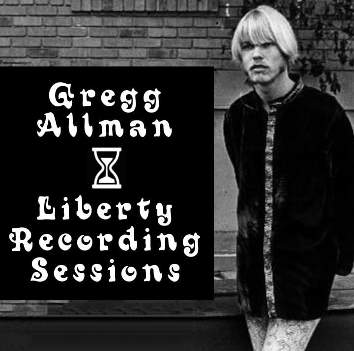Gregg Allman - Liberty Recording Sessions (1969) CD 13