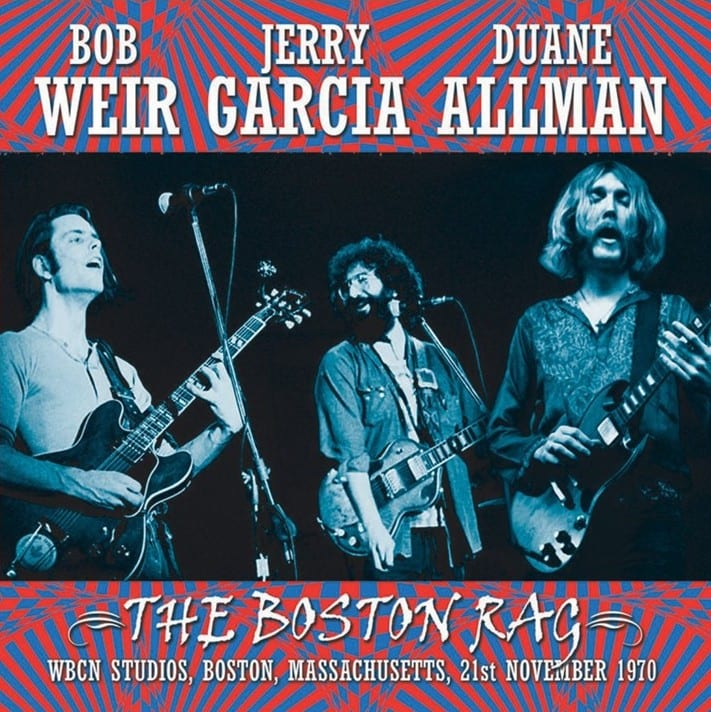 Jerry Garcia, Bob Weir & Duane Allman - The Boston Rag (WBCN Studios) (EXPANDED EDITION) (1970) CD 8