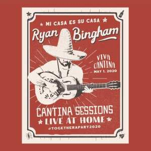 Ryan Bingham - Cantina Session Live At Home (EXPANDED EDITION) (2020) 2 CD SET 7