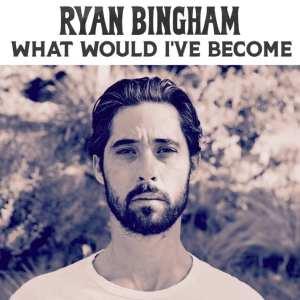 Ryan Bingham - What Would I've Become (CD Single) (2019) CD 18
