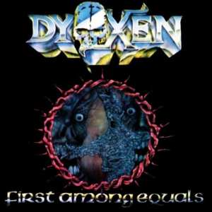 Dyoxen - First Among Equals (1989) CD 7