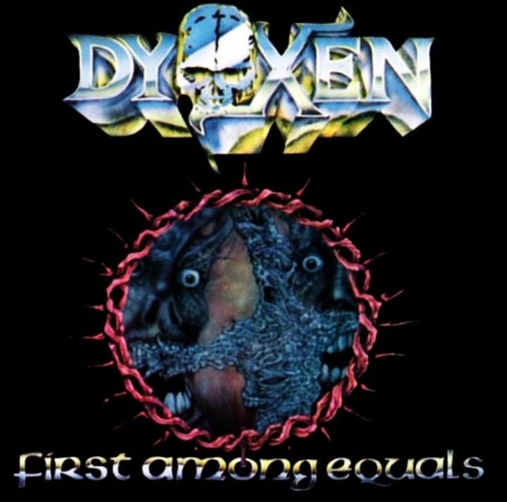 Dyoxen - First Among Equals (1989) CD 8