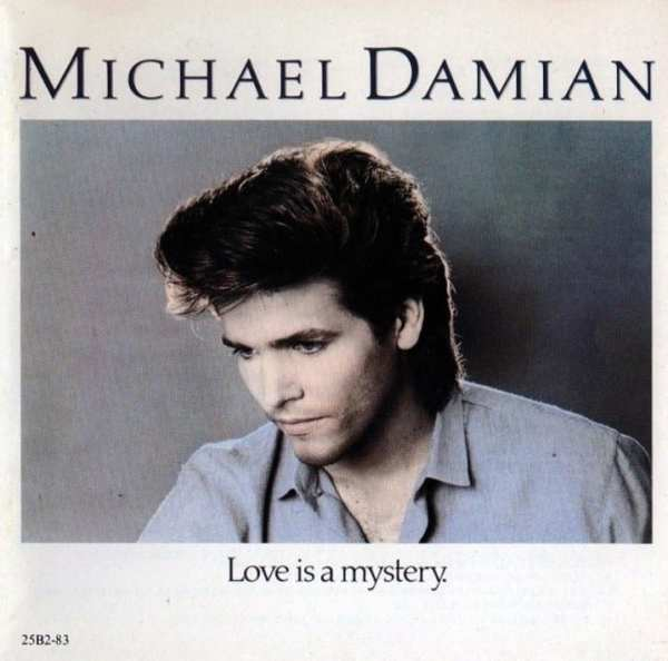 Michael Damian - Love Is A Mystery (1984) CD 1