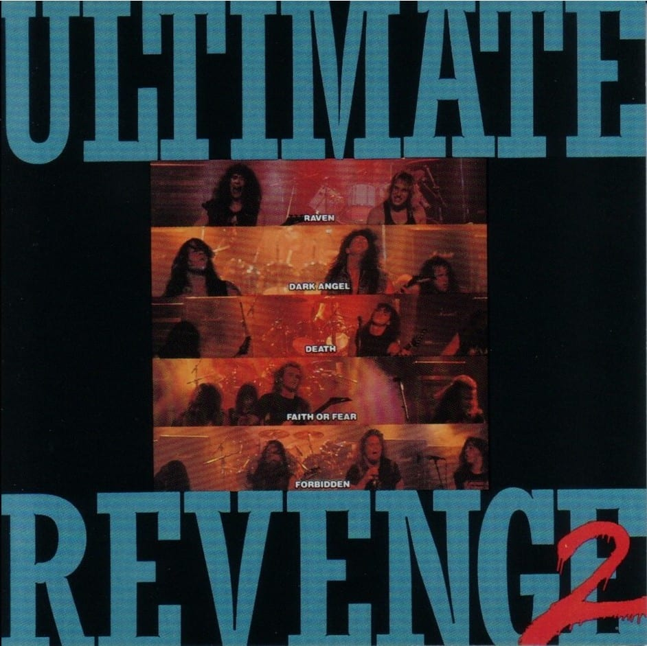 Ultimate Revenge 2 - Original Soundtrack (Dark Angel / Death / Forbidden / Faith or Fear) (1989) CD 8