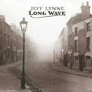 Jeff Lynne - Long Wave (EXPANDED EDITION) (REMASTERED) (2012 / 2016) CD 69