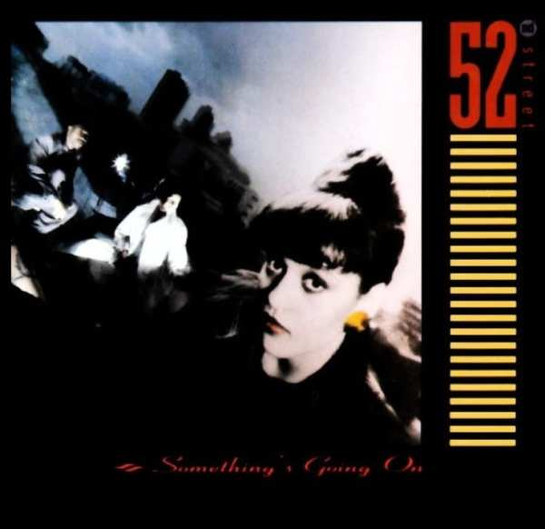 52nd Street - Something's Going On (EXPANDED EDITION) (1987) 2 CD SET 1