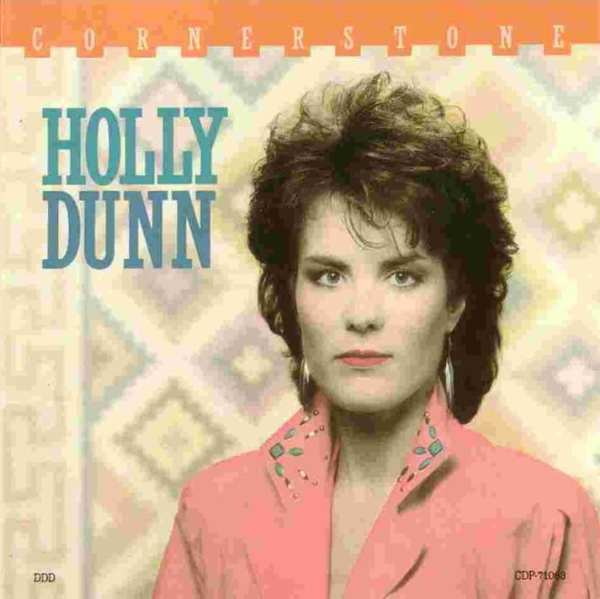 Holly Dunn - Cornerstone (+ BONUS TRACK) (1987) CD 1