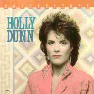 Holly Dunn - Cornerstone (+ BONUS TRACK) (1987) CD 52