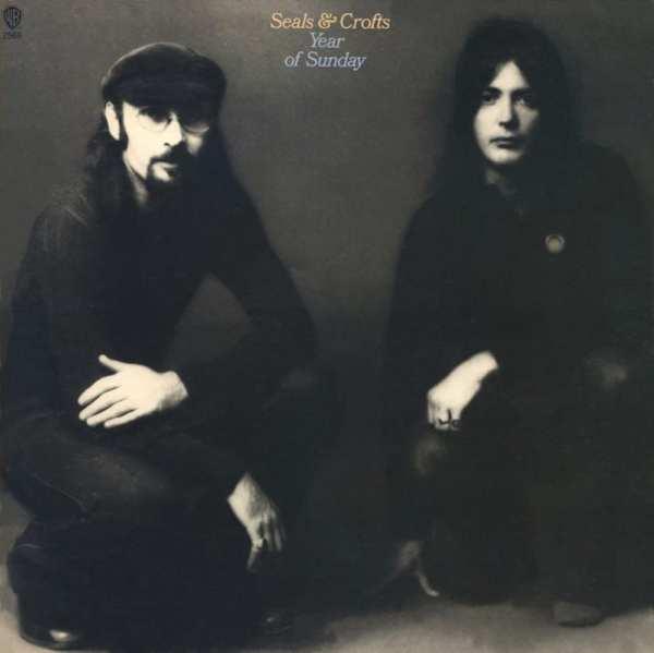 Seals & Crofts - Year Of Sunday (1971) CD 1