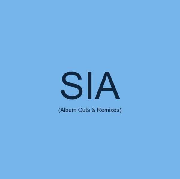 Sia - (Sia Furler) Album Cuts & Remixes (EXPANDED EDITION) (2002) 2 CD SET 1