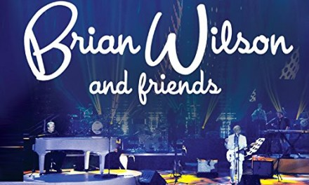 'Brian Wilson And Friends' CD, DVD, Blu-ray revealed