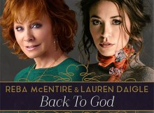 Reba McEntire & Lauren Daigle - Back To God