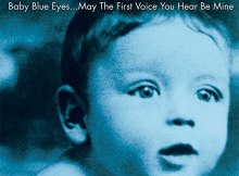 Frank Sinatra - Baby Blue Eyes… May The First Voice You Hear Be Mine