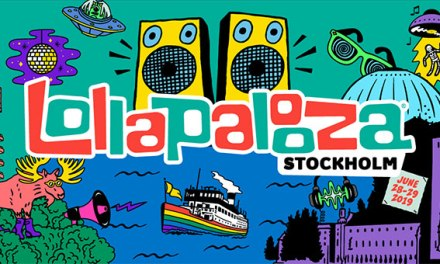 Lollapalooza expands with Lollapalooza Stockholm in 2019