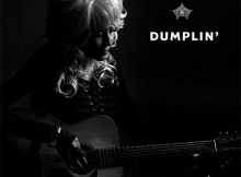 Dolly Parton - Dumplin' Original Motion Picture Soundtrack