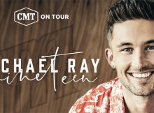 CMT on Tour Presents: Michael Ray's Nineteen Tour