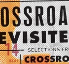 Crossroads Revisited: Selections From the Crossroads Guitar Festival