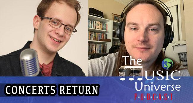 Episode 84 - Concerts Return