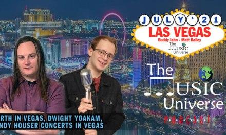 Episode 93 – Garth Brooks, Dwight Yoakam & Randy Houser live in Vegas