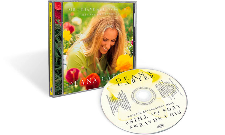 Deana Carter - Did I Shave My Legs For This? 25th Anniversary Edition