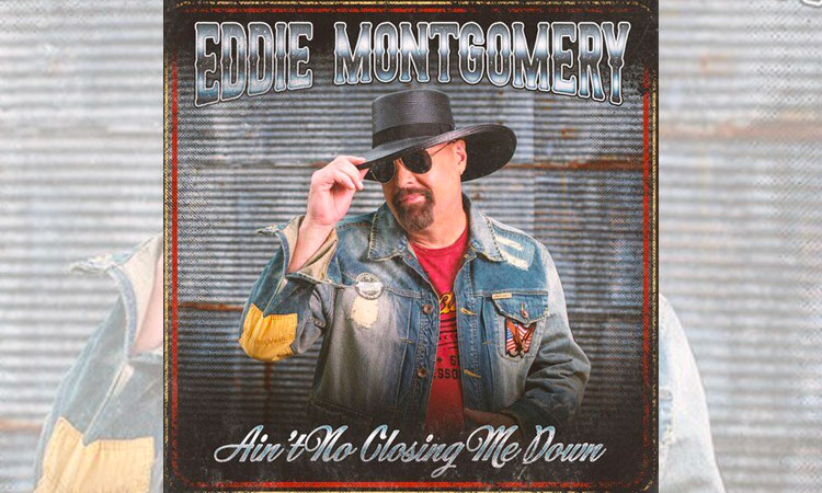 Eddie Montgomery - Ain't No Closing Me Down