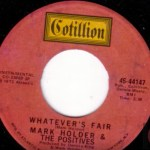 Mark Holder & The Positives – Whatever's Fair