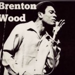 Brenton Wood – The Oogum Boogum Song