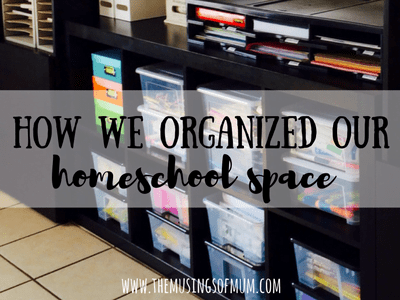 How We Organized Our Homeschool Space