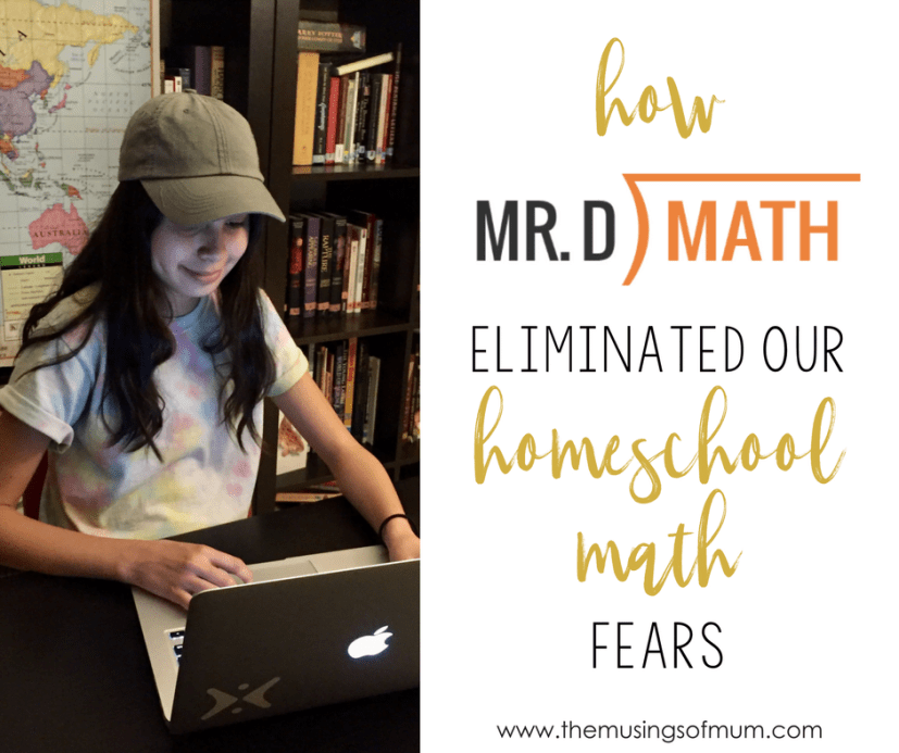 How Mr. D Math Eliminated Our Homeschool Math Fears