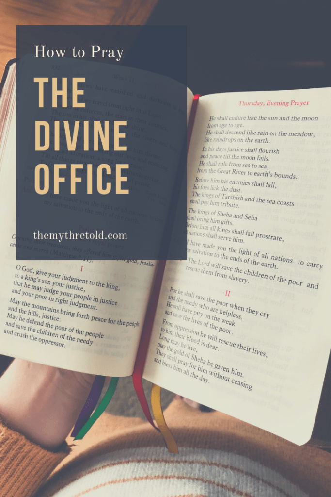 The Divine Office The Myth Retold