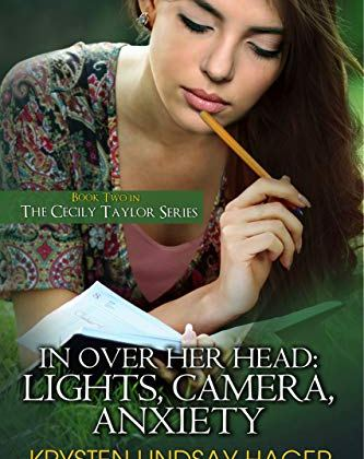 In Over Her Head: Lights, Camera, Anxiety by Krysten Lindsay Hager