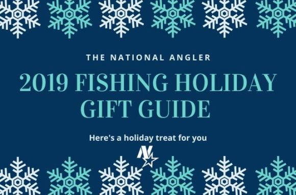 2019 FISHING HOLIDAY GIFT GUIDE
